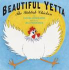 Beautiful Yetta: The Yiddish Chicken Cover Image