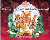 It's the Spirit of Christmas, Peaches! Cover Image