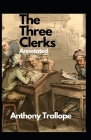 The Three Clerks Annotated Cover Image