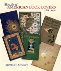 The Art of American Book Covers: 1875-1930 Cover Image