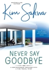 Never Say Goodbye: A Contemporary Romance With A Time Travel Twist Cover Image