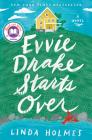 Evvie Drake Starts Over: A Novel Cover Image