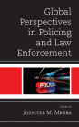 Global Perspectives in Policing and Law Enforcement Cover Image