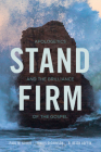 Stand Firm: Apologetics and the Brilliance of the Gospel Cover Image