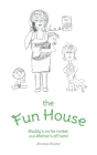 The Fun House: Daddy's on his rocker, and Mother's off hers! Cover Image