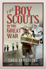 The Boy Scouts in the Great War Cover Image