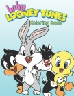Baby Looney Tunes Coloring Book: Looney Tunes Coloring Book Cover Image