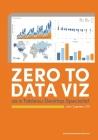 Zero to Data Viz as a Tableau Desktop Specialist Cover Image