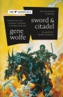 Sword & Citadel: The Second Half of The Book of the New Sun Cover Image