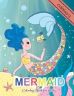 Mermaid Coloring Book for Girls: A coloring book of Positive Affirmations for Girls with 25 Cute, Unique Coloring Pages design. Cover Image