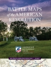 Battle Maps of the American Revolution (Maps from the American Battlefield Trust #3) Cover Image