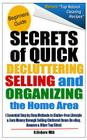 Secret of Quick Decluttering Selling and Organizing Home Area: Essential Step by Step Methods to Clutter-Free Lifestyle at Home & Earn Money through S Cover Image