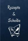 Rezepte und Scheiße Cover Image