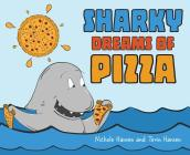 Sharky Dreams of Pizza Cover Image