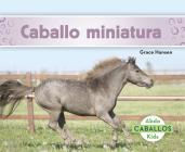 Caballo Miniatura (Miniature Horses) Cover Image