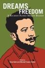 Dreams of Freedom: A Ricardo Flores Magan Reader Cover Image