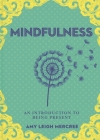 A Little Bit of Mindfulness, 13: An Introduction to Being Present Cover Image