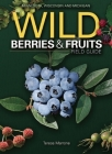 Wild Berries & Fruits Field Guide: Minnesota, Wisconsin and Michigan Cover Image