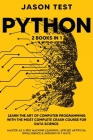 Python: 2 BOOKS in 1: Learn the art of computer programming with the most complete crash course for data science. Master as a Cover Image