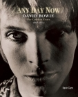 Any Day Now: David Bowie The London Years 1947-1974 Cover Image