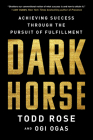 Dark Horse: Achieving Success Through the Pursuit of Fulfillment Cover Image