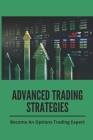 Advanced Trading Strategies: Become An Options Trading Expert: Common Investor Mistakes Cover Image