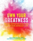 Own Your Greatness: Overcome Impostor Syndrome, Beat Self-Doubt, and Succeed in Life Cover Image
