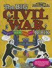 The Big Civil War - Who, What, Where, When, Why, Book (Student's Civil War) Cover Image
