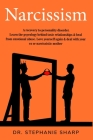 Narcissism: A recovery to personality disorder. Learn the psychology behind toxic relationships & heal from emotional abuse. Love Cover Image