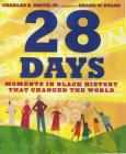 28 Days (1 Hardcover/1 CD): Moments in Black History That Changed the World Cover Image