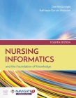 Nursing Informatics and the Foundation of Knowledge [With Access Code] Cover Image