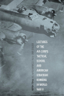 Lectures of the Air Corps Tactical School and American Strategic Bombing in World War II Cover Image