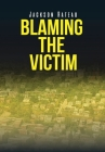 Blaming the Victim Cover Image