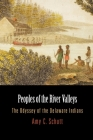 Peoples of the River Valleys: The Odyssey of the Delaware Indians (Early American Studies) Cover Image