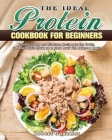 The Ideal Protein Cookbook for Beginners Cover Image