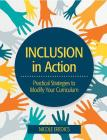 Inclusion in Action: Practical Strategies to Modify Your Curriculum Cover Image