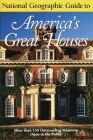 National Geographic Guide to Americas Great Houses Cover Image