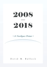 2008-2018: A NewSpace Primer Cover Image