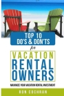 Top 10 Do's & Don'ts for Vacation Rental Owners: Maximize Your Vacation Rental Investment Cover Image
