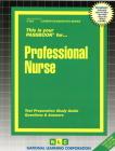 Professional Nurse: Passbooks Study Guide (Career Examination Series) Cover Image