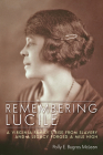 Remembering Lucile: A Virginia Family's Rise from Slavery and a Legacy Forged a Mile High Cover Image