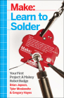 Learn to Solder: Tools and Techniques for Assembling Electronics Cover Image