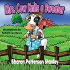 Mrs. Cow Knits a Sweater Cover Image