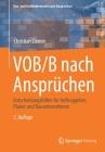 Vob/B Nach Ansprüchen: Entscheidungshilfen Für Auftraggeber, Planer Und Bauunternehmen Cover Image