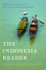 The Indonesia Reader: History, Culture, Politics (World Readers) Cover Image
