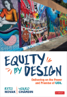 Equity by Design: Delivering on the Power and Promise of Udl Cover Image