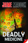 Deadly Medicine Cover Image