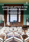 Australian Artists in the Contemporary Museum Cover Image