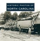 Historic Photos of North Carolina Cover Image