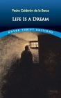 Life Is a Dream (Dover Thrift Editions) Cover Image